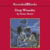 Deep Wizardry: Young Wizard Series, Book 2 (Unabridged) audiobook download