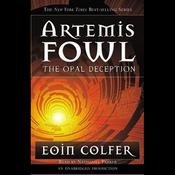 The Opal Deception: Artemis Fowl, Book 4 (Unabridged) audiobook download