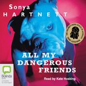 All My Dangerous Friends (Unabridged) audiobook download