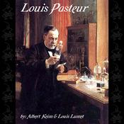 Louis Pasteur (Unabridged) audiobook download