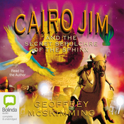 Cairo Jim and the Secret Sepulchre of the Sphinx (Unabridged) audiobook download