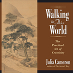 Walking-in-this-world-the-practical-art-of-creativity-audiobook