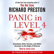 Panic in Level 4: Cannibals, Killer Viruses, and Other Journeys to the Edge of Science (Unabridged) audiobook download