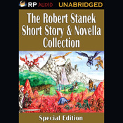 The Robert Stanek Short Story & Novella Collection (Unabridged) audiobook download