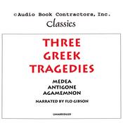 Three Greek Tragedies (Unabridged) audiobook download