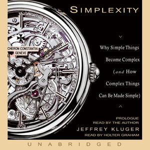 Simplexity-why-simple-things-become-complex-and-how-complex-things-can-be-made-simple-unabridged-audiobook