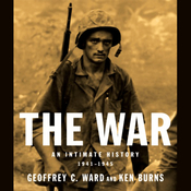 The War: An Intimate History: 1941-1945 audiobook download