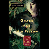 Grass for His Pillow: Tales of the Otori, Book Two (Unabridged) audiobook download