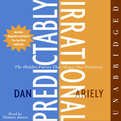 Predictably Irrational: The Hidden Forces That Shape Our Decisions (Unabridged) audiobook download
