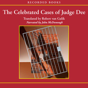 The Celebrated Cases of Judge Dee: Original Chinese Mysteries (Unabridged) audiobook download