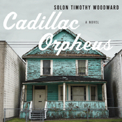 Cadillac Orpheus: A Novel (Unabridged) audiobook download