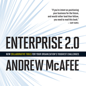 Enterprise 2.0: New Collaborative Tools for Your Organization's Toughest Challenges (Unabridged) audiobook download