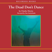 The Dead Don't Dance: A Novel of Awakening (Unabridged) audiobook download