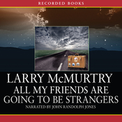 All My Friends are Going to be Strangers (Unabridged) audiobook download