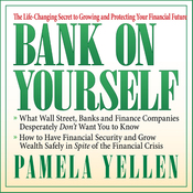 Bank on Yourself: The Life-Changing Secret to Growing and Protecting Your Financial Future (Unabridged) audiobook download