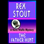The Father Hunt (Unabridged) audiobook download