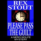 Please Pass the Guilt (Unabridged) audiobook download