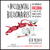 The Accidental Billionaires: The Founding of Facebook (Unabridged) audiobook download