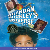 Brendan Buckley's Universe and Everything in It (Unabridged) audiobook download