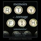 Memoirs of a Teenage Amnesiac (Unabridged) audiobook download