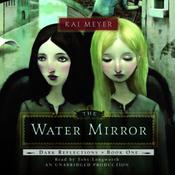 The Water Mirror: Dark Reflections, Book 1 (Unabridged) audiobook download