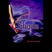 Shade (Unabridged) audiobook download