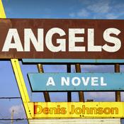Angels: A Novel (Unabridged) audiobook download