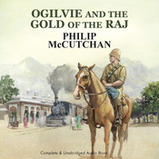 Ogilvie and the Gold of the Raj (Unabridged) audiobook download