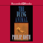 The Dying Animal (Unabridged) audiobook download
