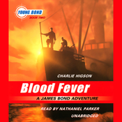 Blood Fever: Young Bond, Book 2 (Unabridged) audiobook download