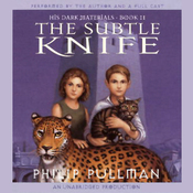 The Subtle Knife: His Dark Materials, Book 2 (Unabridged) audiobook download
