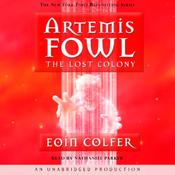 The Lost Colony: Artemis Fowl, Book 5 (Unabridged) audiobook download