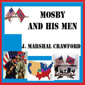 Mosby and His Men (Unabridged) audiobook download
