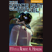 Have Space Suit, Will Travel (Unabridged) audiobook download