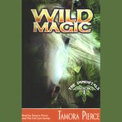 Wild Magic: The Immortals, Book 1 (Unabridged) audiobook download