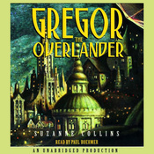 Gregor the Overlander: Underland Chronicles, Book 1 (Unabridged) audiobook download