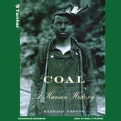 Coal: A Human History (Unabridged) audiobook download