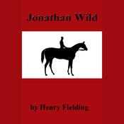 Jonathan Wild (Unabridged) audiobook download