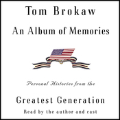 An Album of Memories: Personal Histories from the Greatest Generation (Unabridged) audiobook download