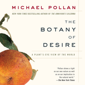 The Botany of Desire (Unabridged) audiobook download