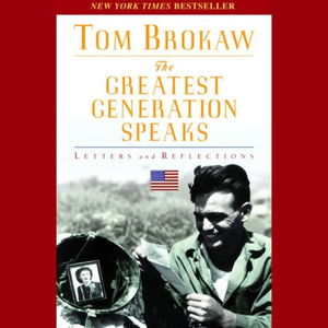 The-greatest-generation-speaks-letters-and-reflections-unabridged-audiobook