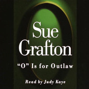 O is for Outlaw: A Kinsey Millhone Mystery (Unabridged) audiobook download