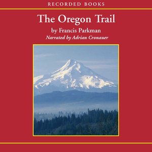 The-oregon-trail-unabridged-audiobook-2