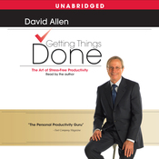 Getting Things Done: The Art of Stress-Free Productivity (Unabridged) audiobook download