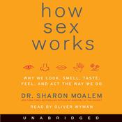 How Sex Works (Unabridged) audiobook download