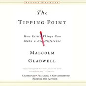 The Tipping Point: How Little Things Can Make a Big Difference (Unabridged) audiobook download