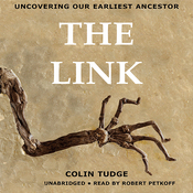 The Link: Uncovering Our Earliest Ancestor (Unabridged) audiobook download