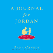 A Journal for Jordan: A Story of Love and Honor (Unabridged) audiobook download