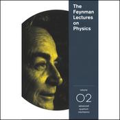 The Feynman Lectures on Physics: Volume 2, Advanced Quantum Mechanics audiobook download