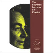 The Feynman Lectures on Physics: Volume 4, Electrical and Magnetic Behavior audiobook download